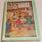 DICKEN'S STORIES  ABOUT CHILDREN/ILL. CLARA BURD1929