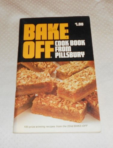 PILLSBURY BAKE-OFF COOKBOOK 100 PRIZE WINNING RECIPES 22nd  1971