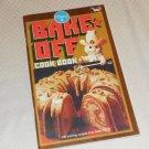 PILLSBURY BAKE-OFF COOKBOOK 100 PRIZE WINNING RECIPES 23rd 1972