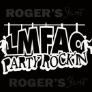 White Vinyl LMFAO Party Rockin Decal Sticker