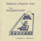"Hebrews Chapter Nine ""The Interpretation"""