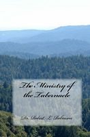 The Ministry of the Tabernacle