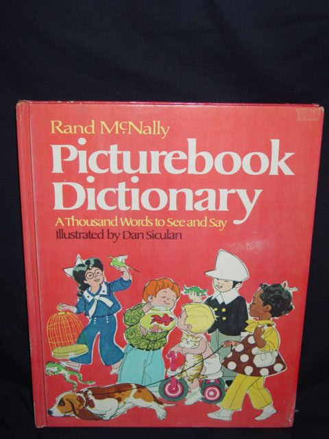 Picturebook Dictionary - A Thousand Words to See and Say