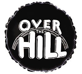 Over the Hill Black and White Balloon 18 Inch Mylar