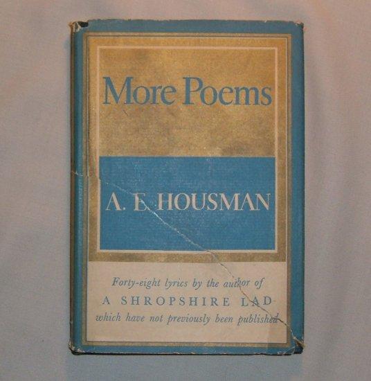 More Poems, AE Housman, 1936 Knopf