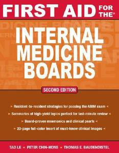 First Aid for the Internal Medicine Boards, 2nd Edition (FIRST AID Specialty Board)