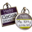 Hello My Name Is...Custom Pet ID NameTag