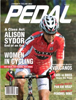Pedal June 2010 Volume 24 Issue 3 Canadian Cycling Magazine
