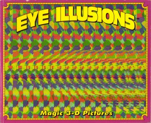 Eye Illusions Magic 3D Pictures Multi/Purple Cover J Anderson