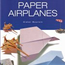 Origami Paper Airplanes Boursin New Softcover