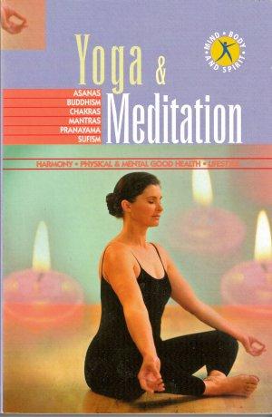 Yoga & Meditation Mind Body and Spirit