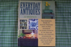 Everyday Antiques, HardBack by:  J.J. Despain, pub. 2000