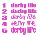 Roller DERBY LIFE Helmet Designs Vinyl Decal (2 stickers)