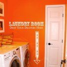 "Drop Your Drawers Laundry Room Vinyl Wall Quote Sticker Decal 22""h x 52""w"