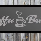"Coffee Break Quote Frosted Etched Glass Vinyl Wall Sticker Decal 10""h x 36""w"