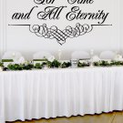 """For Time and All Eternity Wedding Wall Decor Vinyl Sticker Decal 22""""h x 40""""w"""