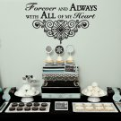 "Forever and Always Wedding Wall Decor Vinyl Sticker Decal 22""h x 37""w"