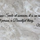 """Mother Teresa Everytime You Smile Wall Quote Vinyl Sticker Decal 8""""h x 40""""w"""