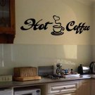 "Hot Coffee Wall Quote Vinyl Sticker Decal 10""h x 36""w"