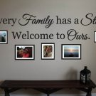 "Every Family has a Story Vinyl Wall Quote Sticker Decal 8.5""h x 36""w"
