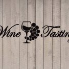 "Wine Tasting Quote Vinyl Wall Sticker Decal 3""h x 11""w"