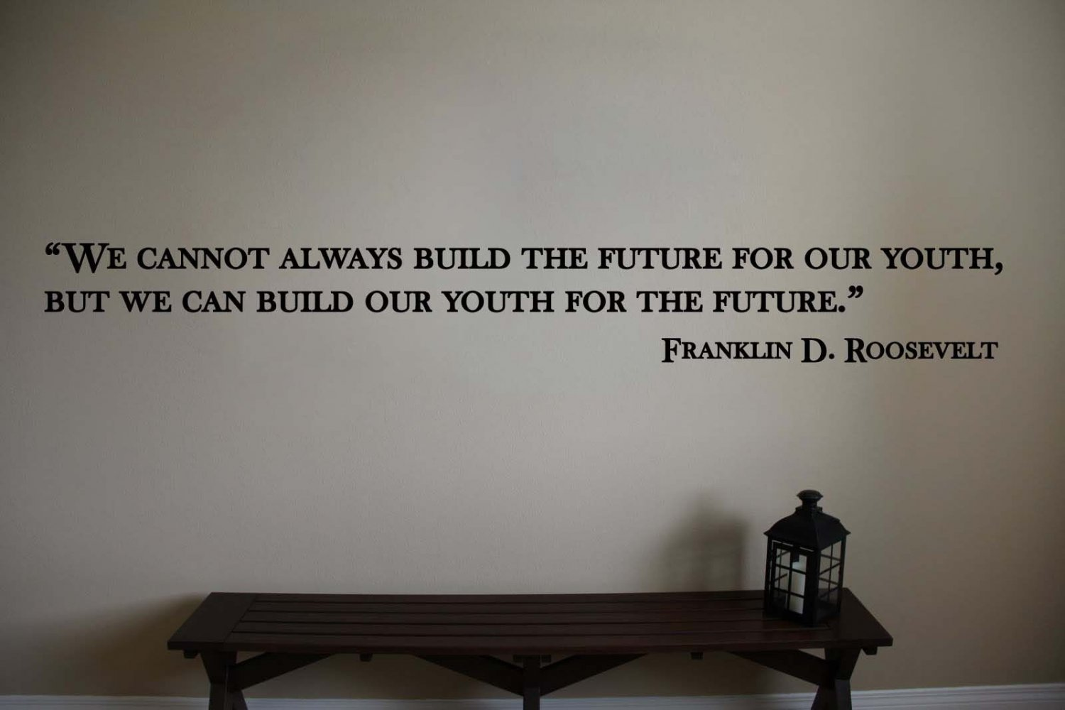 """Franklin D. Roosevelt Classroom Quote Vinyl Wall Sticker Decal 4.5""""h x 36""""w"""
