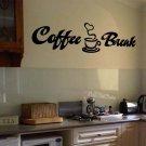 "Coffee Break Wall Quote Vinyl Sticker Decal 10""h x 36""w"