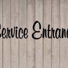 "Service Entrance Vinyl Sticker Decal 2.75""h x 11""w"