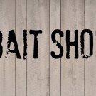 "Bait Shop Beach Wall Quote Vinyl Sticker Decal 10""h x 40""w"