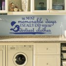 "Dirtiest Clothes Laundry Room Vinyl Wall Quote Sticker Decal 34""w x 13""h"