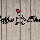 "Coffee Shop Heart Wall Quote Sticker Vinyl Decal 12""h x 36""w"