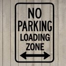 "No Parking Loading Zone Sign Wall Quote Vinyl Sticker Decal 12""h x 18""w"