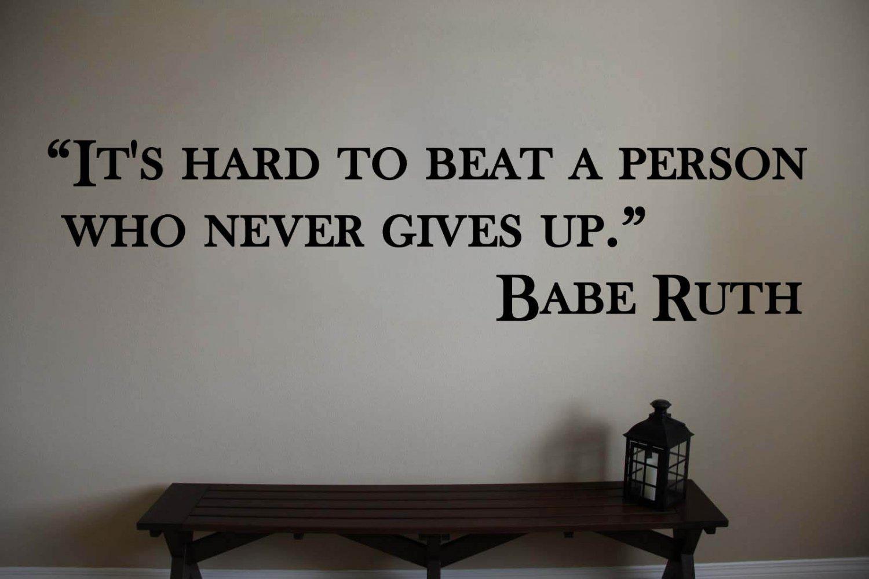 "Babe Ruth Yankees Hard to Beat Baseball Wall Vinyl Sticker Decal 5.5""h x 22""w"