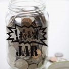 "Make your Own SWEAR JAR Vinyl Sticker Decal 3.75""h x 6""w"