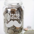 "Moustache STACHE Frosted Etched Glass Money Jar Vinyl Sticker Decal 5.5""h x 5""w"
