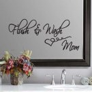 "Flush & Wash Bathroom Mom Wall Quote Sticker Decal 11""h x 22""w"