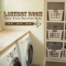"""Drop Your Drawers Laundry Room Vinyl Wall Quote Sticker Decal 9""""h x 22""""w"""