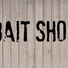 "Bait Shop Beach Wall Quote Vinyl Sticker Decal 5""h x 22""w"