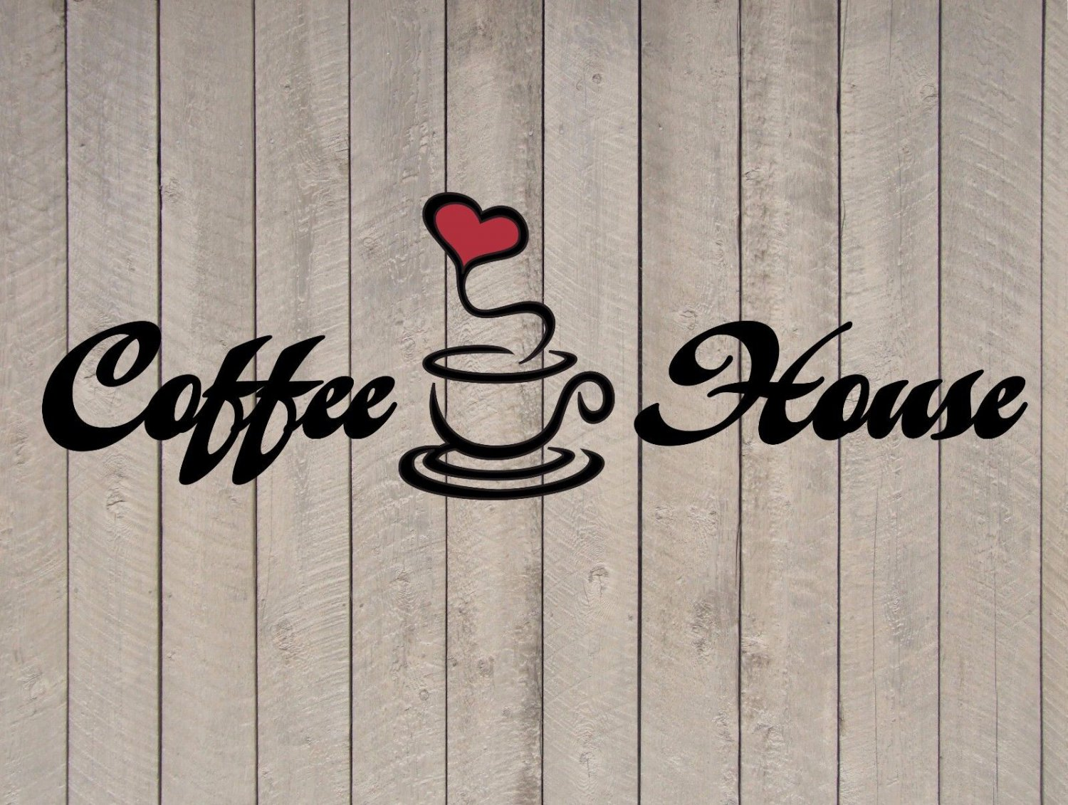"Coffee House Heart Wall Quote Sticker Vinyl Decal 3.5""h x 11""w"