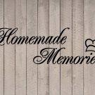 "Homemade Memories with Chef Hat Kitchen Wall Vinyl Sticker Decal 3.5""h x 11""w"