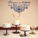 "Forever & Always Wedding Wall Decor Vinyl Sticker Decal 13""h x 22""w"