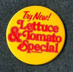McDonald's RARE Pinback McDLT Lettuce Tomato Special