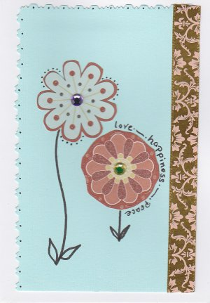 """""""Love, Happiness, and Peace"""" - All Occasion Handmade Greeting Card"""