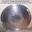 Vintage Hammered Aluminum Turning Tray Acorns CupCakes 1930 50s Mid Century RARE