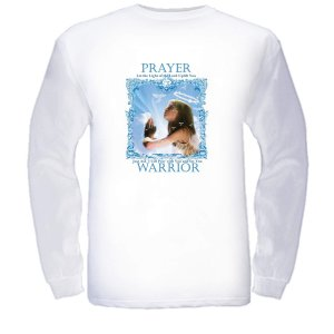 Prayer Warrior White  LS T-Shirt    $24.95