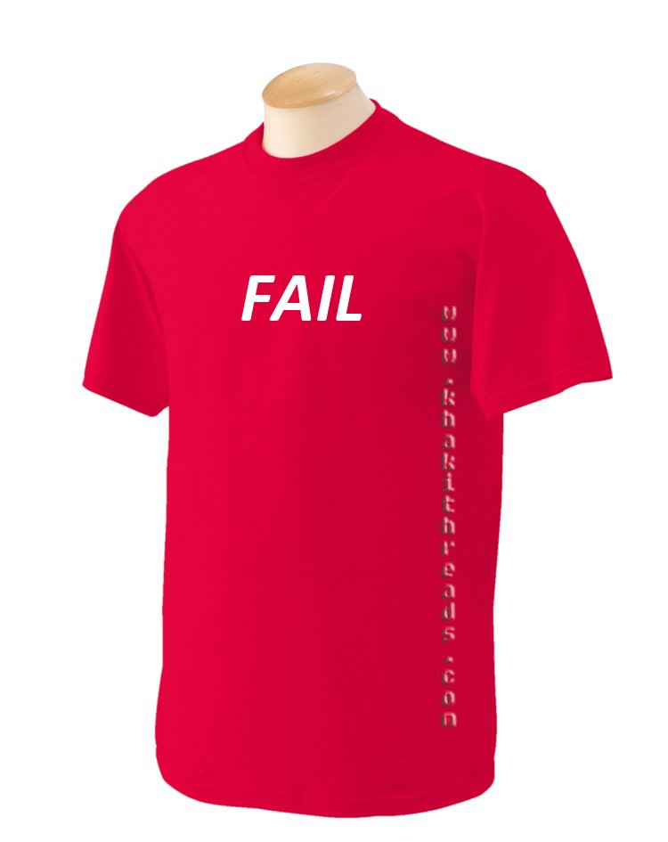 FAIL Geek T-Shirt