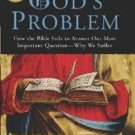 God's Problem: Why We Suffer by Bart D. Ehrman