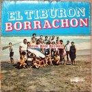 Conjunto Los Insuperables - El Tiburon Borrachon (Disco Mania)