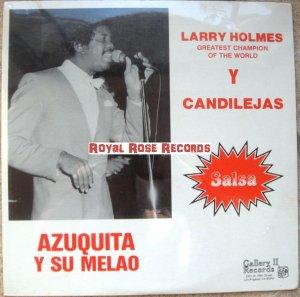 Azuquita Y Su Melao - Larry Holmes & Candilejas (Gallery II Records)