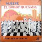 Bobby Quesada - Vuelve (Laslos)